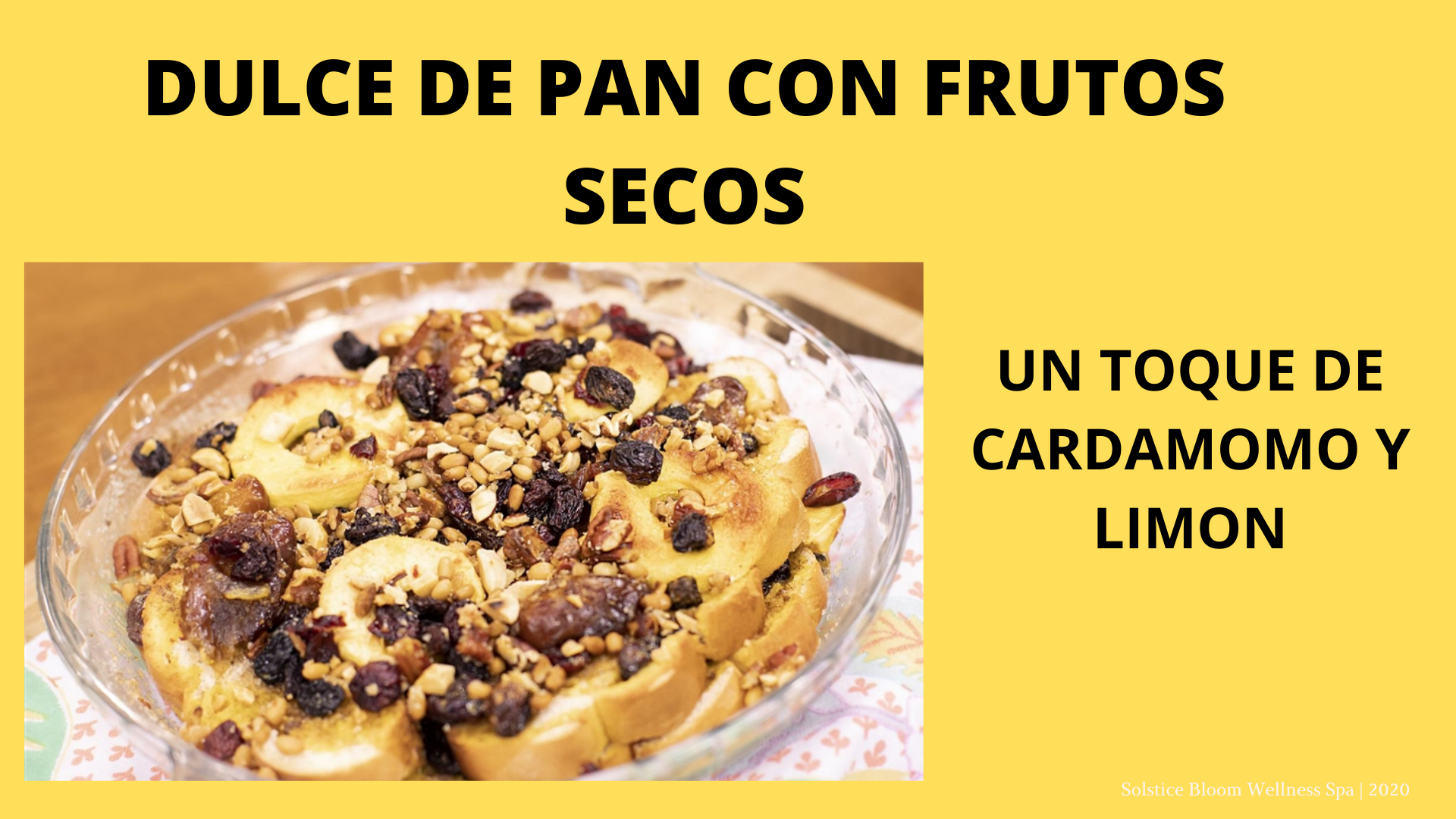 DULCE DE PAN CON FRUTOS SECOS